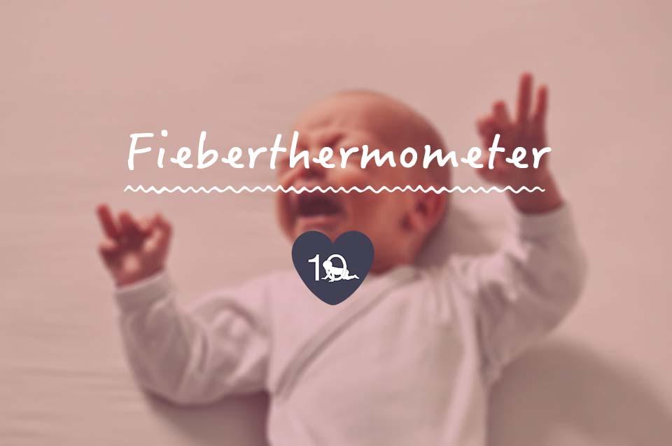 Die 10 besten fieberthermometer für babys im test vergleich 2018